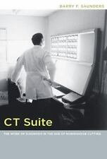 CT Suite: The Work of Diagnosis in the Age of Noninvasive Cutting-ExLibrary