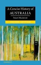 A Concise History Of Australia by Stuart Macintyre ~ ISBN-10: 0521601010