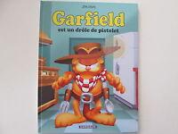 GARFIELD T23 TBE/TTBE EST UN DROLE DE PISTOLET