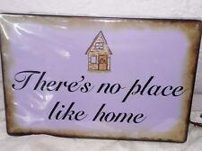 Placa de chapa Letrero dicho There`S N º lugar como Home 20x30cm Shabby