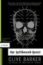 The Hellbound Heart by Clive Barker (2007, Paperback)