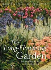 The Long-Flowering Garden: Over 500 Plants for All Seasons and-ExLibrary