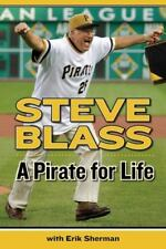 A Pirate for Life by Steve Blass and Erik Sherman (2013, Paperback)