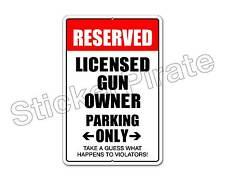 "*Aluminum* Reserved Licensed Gun Owner 8"" x 12"" Funny Metal Novelty Sign NS 4137"