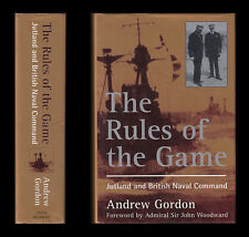 Gordon RULES OF THE GAME Jellicoe BEATTY Tryon JUTLAND AND BRITISH NAVAL COMMAND