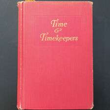 """Time and Timekeepers by Willis I. Milham With Letter to Fred Gruen """"Gruen Watch"""""""