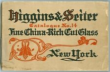 Higgins & Seiter - Catalogue No. 14 - Fine China and Cut Glass