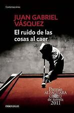 El Ruido de Las Cosas Al Caer (the Sound of Things Falling) (Paperback or Softba