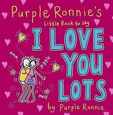 Purple Ronnie's Little Book to Say I Love You Lots  - FREE POSTAGE**