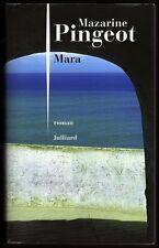 █ MARA roman Mazarine Pingeot éd° Julliard 2010 Bel état █