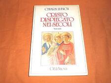 chiara lubich cristo dispiegato nei secoli citta nuova 1994