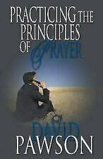 Practising the Principles of Prayer  Pawson, David  Good  Book  0 Paperback