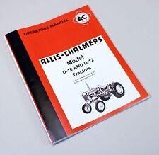 Allis Chalmers D10 D12 Tractor Owners Operators Manual Maintenance Book Catalog
