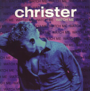 """Christer* - Watch Me (7"""")"""