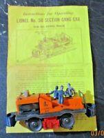 LIONEL No. 50 SECTION GANG CAR scala 0 anni 50 originale funzionante