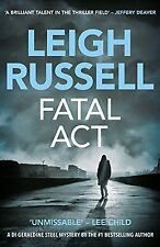 Fatal Act by Leigh Russell (Paperback)