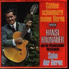 """7"""" Hansl Krönauer Golden schimmern meine Berge 70`s Telefunken D 29 089"""