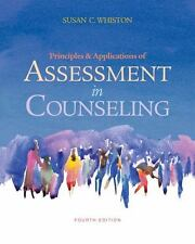 Principles and Applications of Assessment in Counseling, 4th Edition, Whiston, S