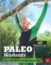 Reicheneder: Paleo Workouts, das natürliche Bewegungs-Training Handbuch/Ratgeber