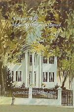 A History of the Mississippi Governor's Mansion, , Waller, Carroll, Sansing, Dav