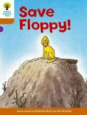 Oxford Reading Tree: Level 8: More Stories: Save Floppy! 9780198483434