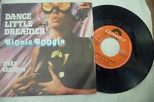 "BIONIC BOOGIE""DANCE LITTLE DREAMER-disco 45 giri POLYDOR It 1977""PERFETTO"