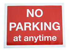 No Parking At Anytime Very Large Sticker Sign (300x400 mm) 24-10