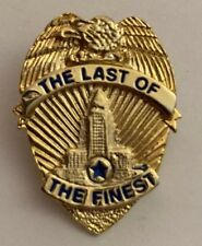 Vintage 1990 THE LAST OF THE FINEST Badge Movie Promo Advertising Button Pin