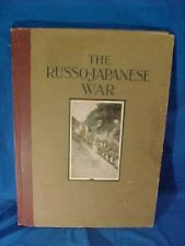 1904 The Russo Japanese War Photo Illustrated History Book