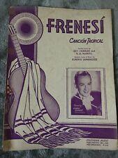 Frenesi (Cancion Tropical) Sheet Music 1941 Johnny Long Spanish & English