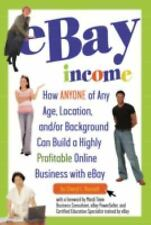eBay Income: How Anyone of Any Age, Location, and/or Background Can-ExLibrary