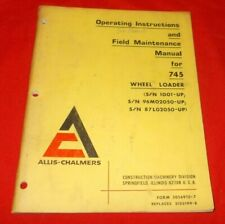 Allis Chalmers 745 Wheel Loader Operating Instructions and Field Maintenance