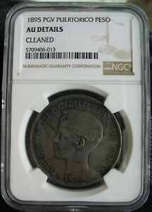 1895 Puerto Rico Peso NGC AU-Details Cleaned