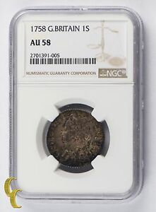 1758 Great Britain Shilling in AU 58 By NGC 1S Silver Coin KM-583.3