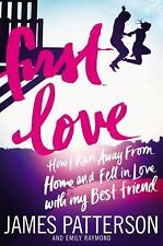 First Love by James Patterson and Emily Raymond (2015, Paperback)