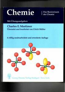 Charles Mortimer, Chemie - das Basiswissen der Chemie Mortimer, Charles E. 20723