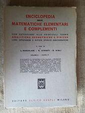 Enciclopedia delle matematiche elementari e complementi -vol.2 parte 1 - HOEPLI