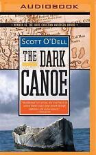 The Dark Canoe by Scott O'Dell (2016, MP3 CD)