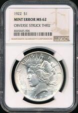 1922 Peace Dollar NGC MINT ERROR MS 62 *Obverse Struck Through* *Blast White!*