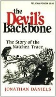 Devils Backbone, The: The Story of the Natchez Trace (Pelican Pouch Series) by