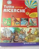LIBRO TUTTO PER LE MIE RICERCHE DAMI EDITORE