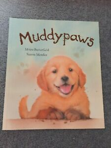 Muddy Paws by Moira Butterfield childrens Picture Book NEW story book kids book