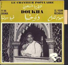 DOUKHA LE CHANTEUR POPULAIRE RARE 45T ARABIC WORLD EP BIEM RIVIERA 231.246 NEUF