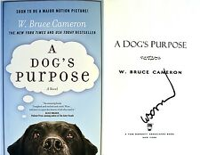 W. Bruce Cameron~SIGNED~A Dog's Purpose~1st Edition HC+ Photos!