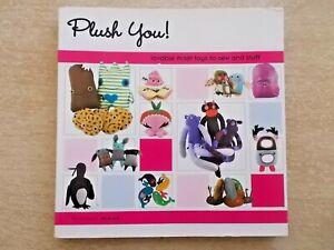 Plush You~Misfit Toys To Sew & Stuff~Softies~Patterns~144pp Quarto P/B