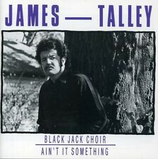 Blackjack Choir/Ain't - James Talley (1989, CD NIEUW)