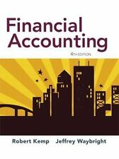 Financial Accounting (4th Edition) by Kemp, Robert; Waybright, Jeffrey