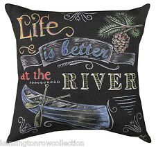 """PILLOWS  - """"LIFE IS BETTER AT THE RIVER"""" INDOOR OUTDOOR PILLOW - 18"""" SQUARE"""