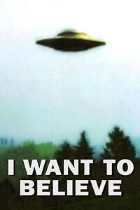Framed Print - I WANT TO BELIEVE UFO Poster (Picture X-Files Ancient Aliens Art)