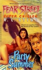 Party Summer (Fear Street Super Chillers, No. 1) by R. L. Stine